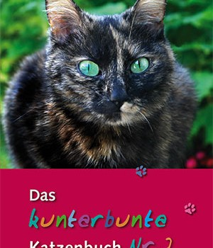 Das kunterbunte Katzenbuch Nr. 2